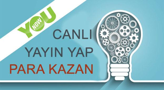 Younow'da Canlı Yayın Yap Para Kazan!